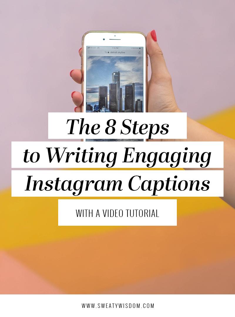 How to Write Instagram Captions – Instagram tips -  Instagram for Business – How to Use Instagram – Social Media - sweatywisdom.com