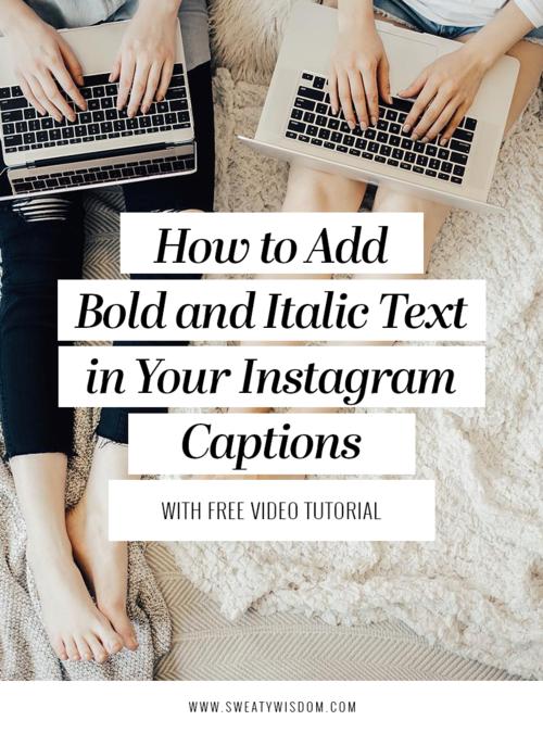 12c38f0b312 How to Bold and Italic Your Instagram Captions - sweatywisdom.com -  Instsagram Hacks,