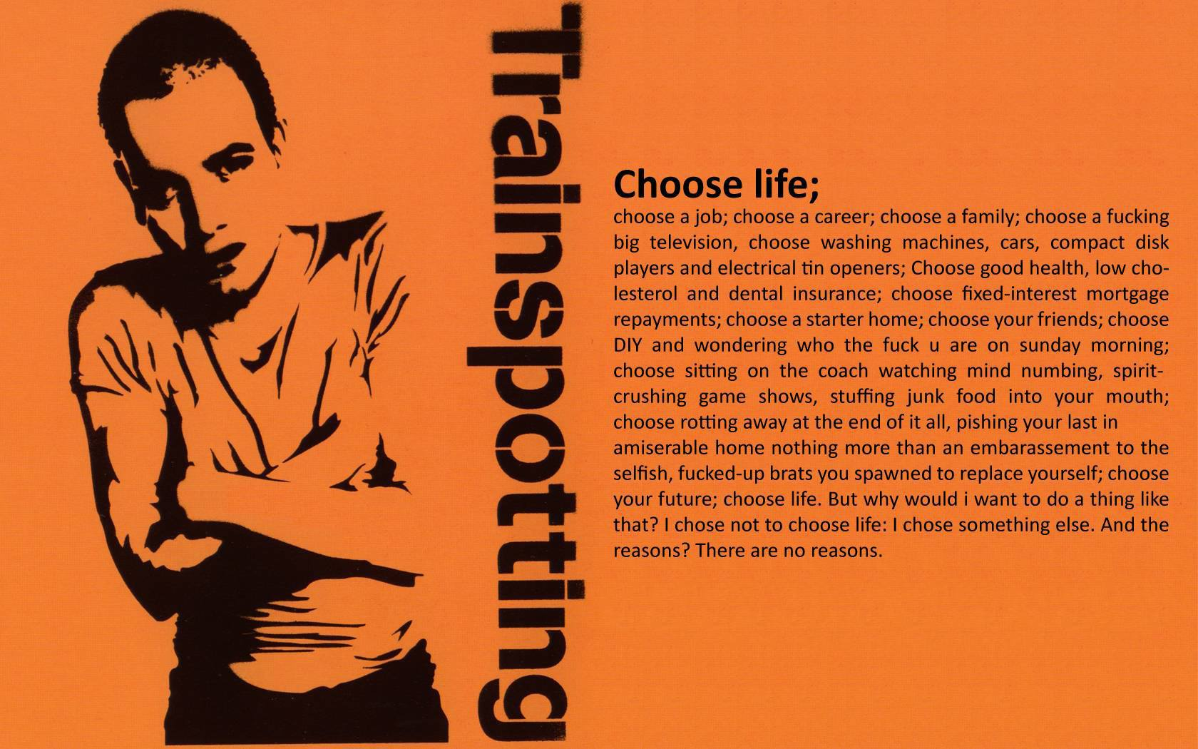 """Even Mark Renton couldn't avoid making a decision---to  choose """"something else""""."""