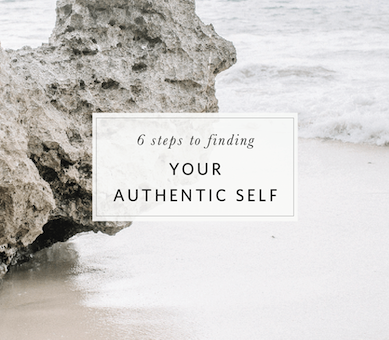 six steps to finding your authentic self blog post copy.png