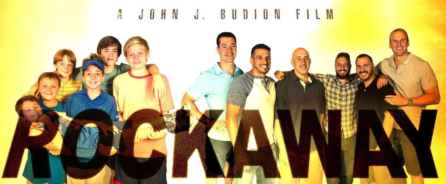 """Rockaway"" was written and directed by John J. Budion about his experiences growing up in East Rockaway. On the left side of the graphic were stars Maxwell Apple (young John), being carried, and, from left, James DiGiacomo (Dom), Tanner Flood (Brian), Colin Critchley (Sal), Keidrich Sellati (Anthony) and Harrison Wittmeyer (Billy). On the right, from left, were Executive Producer Billy Glynn, Anthony Budion, Dominic Carre, John J. Budion, Sal Corso and Brian Gallagher.   COURTESY JOHN J. BUDION"