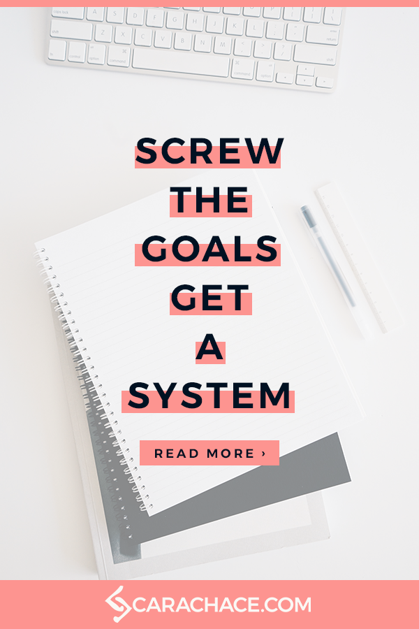 SCREW THE GOALS - GET A SYSTEM! 2.png