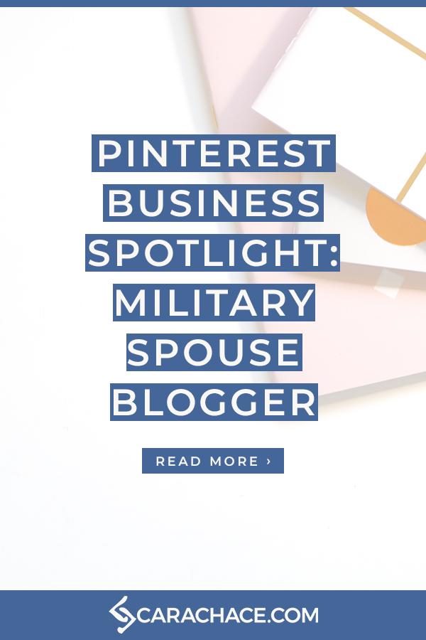 PinBizSpotlight Military Spouse Blogger.png