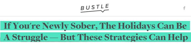 Bustle Newly Sober