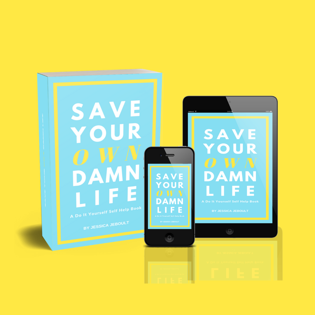 save your own damn life
