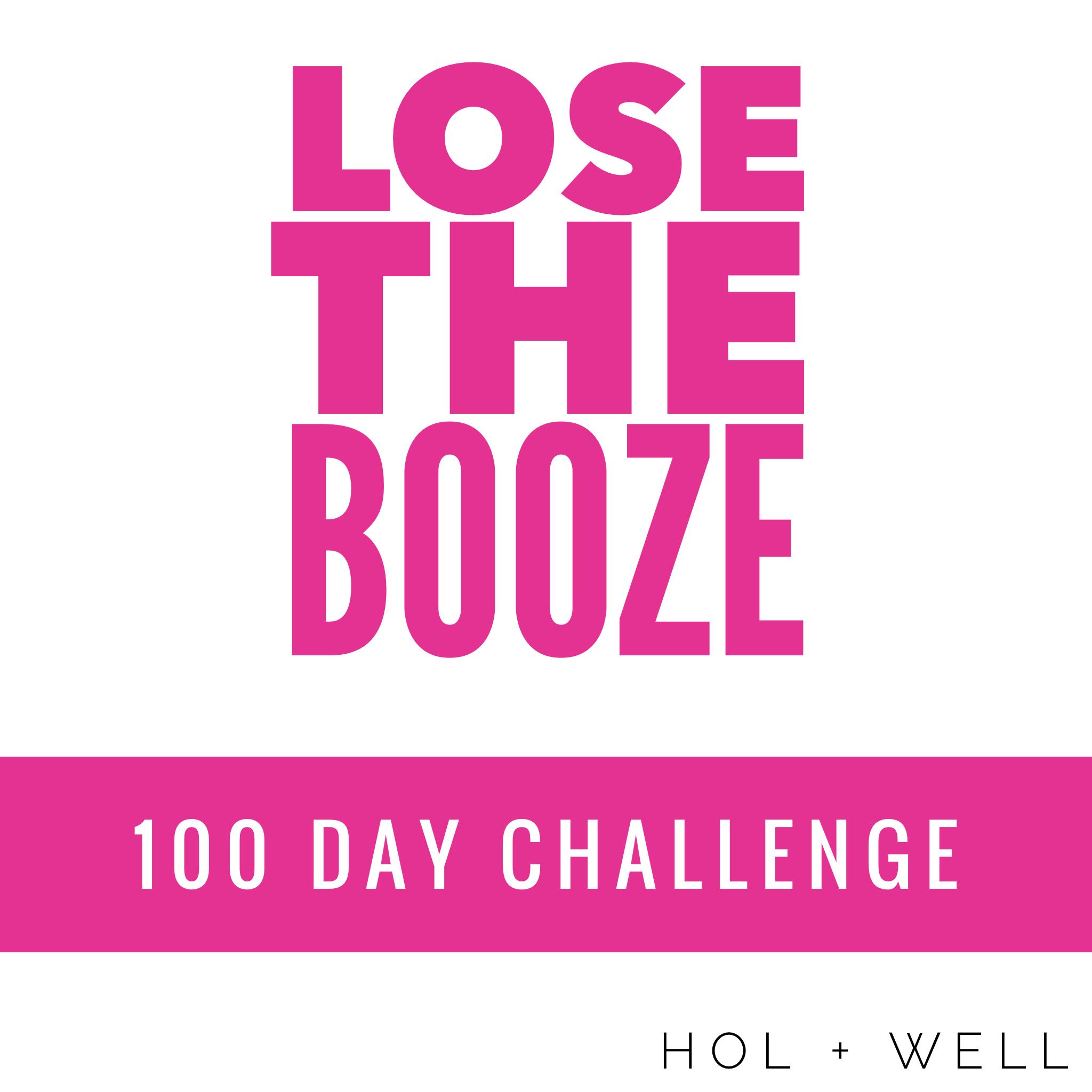 lose the booze