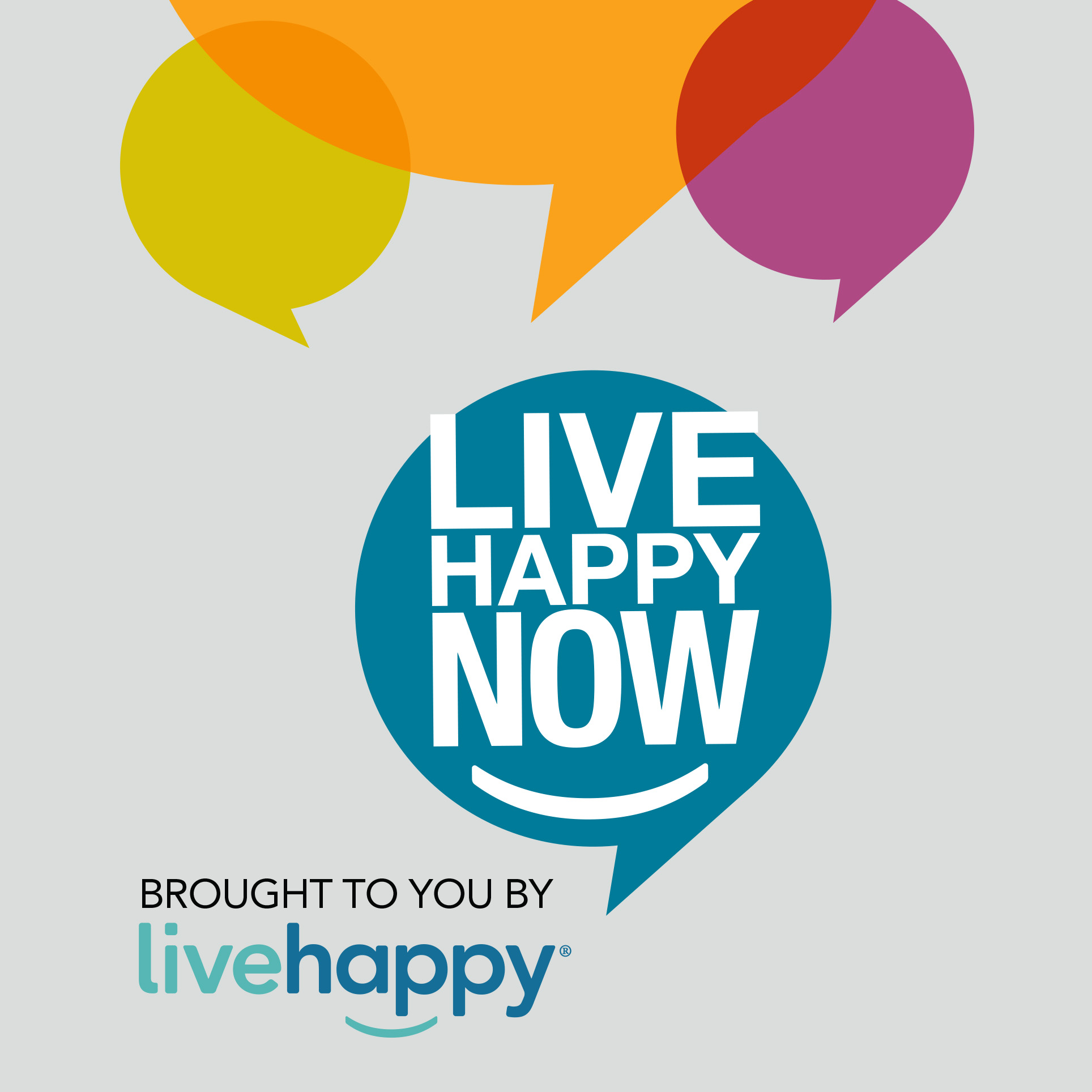 <strong>Live Happy Now podcast</strong> <br>Conversations with authors and experts in the fields of happiness, success and positive psychology.
