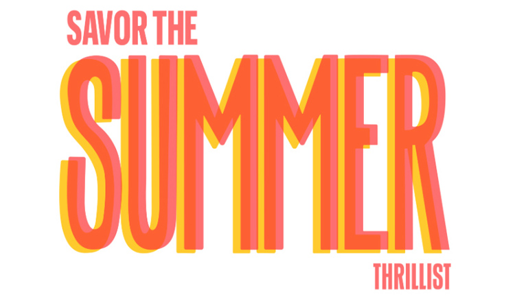 Thrillist's Savor the Summer 2019 will be one of the last big summer food events and one of the few we have in August.