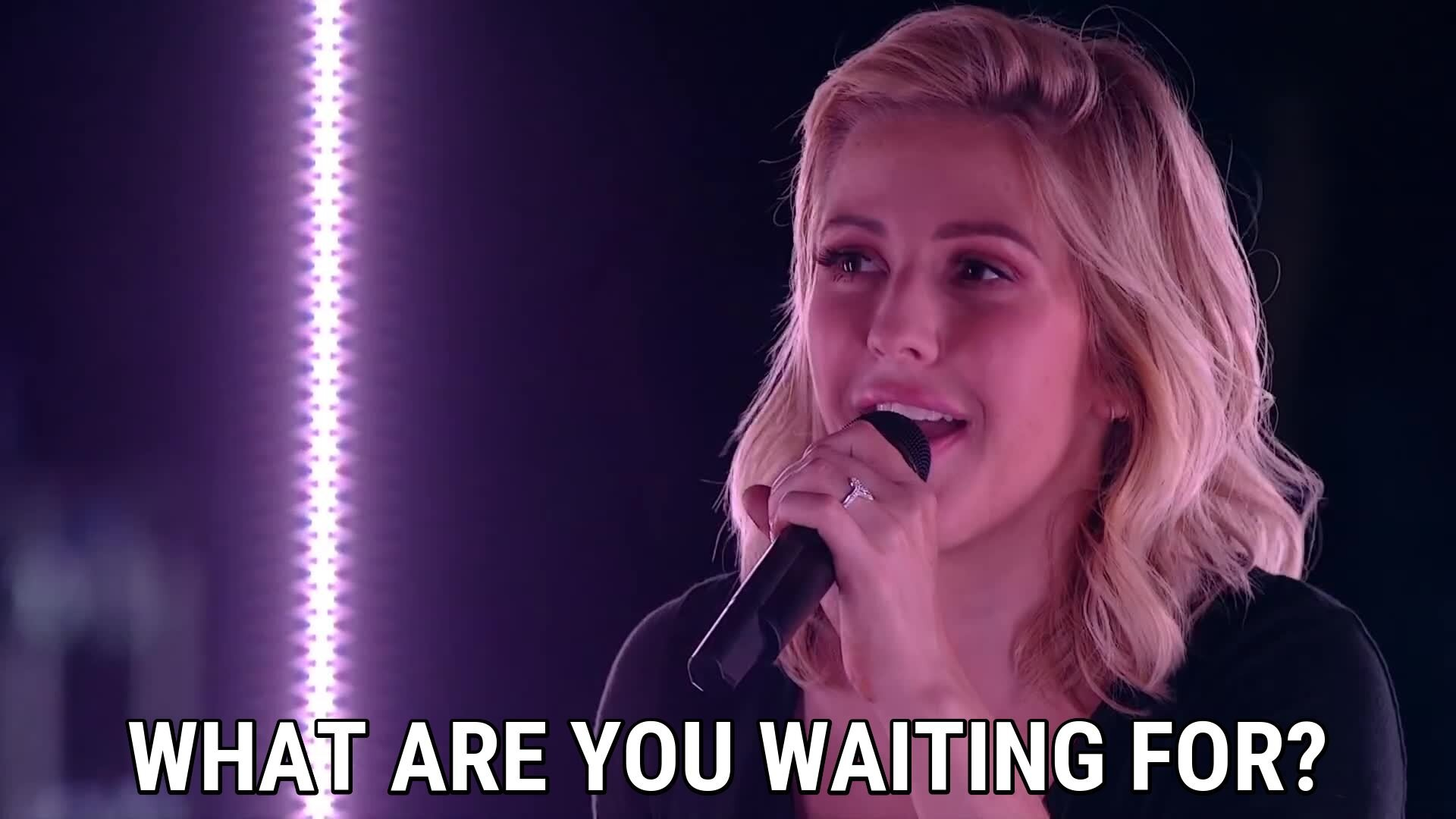 A great woman (Ellie Goulding), once said…