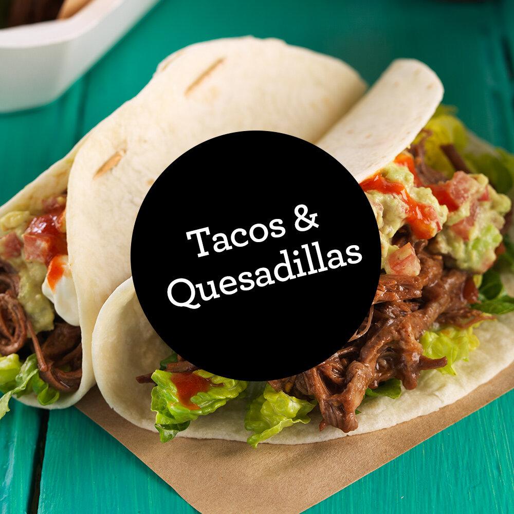 Tacos & Quesadillas.jpg