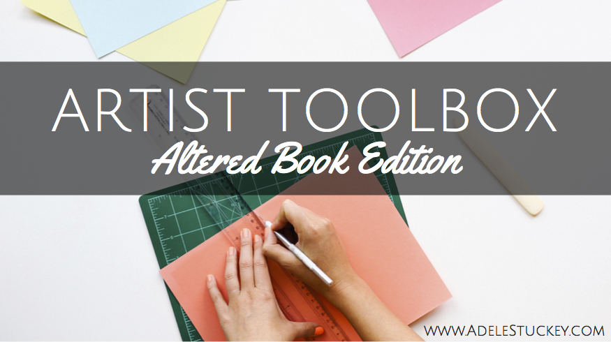 Altered Book Tools Adele Stuckey ATR Art Therapy