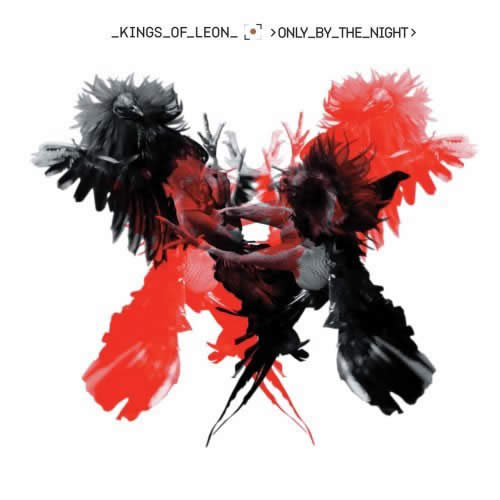 Kings of leon 17 [only by the night-2008] 320 kbps+download.