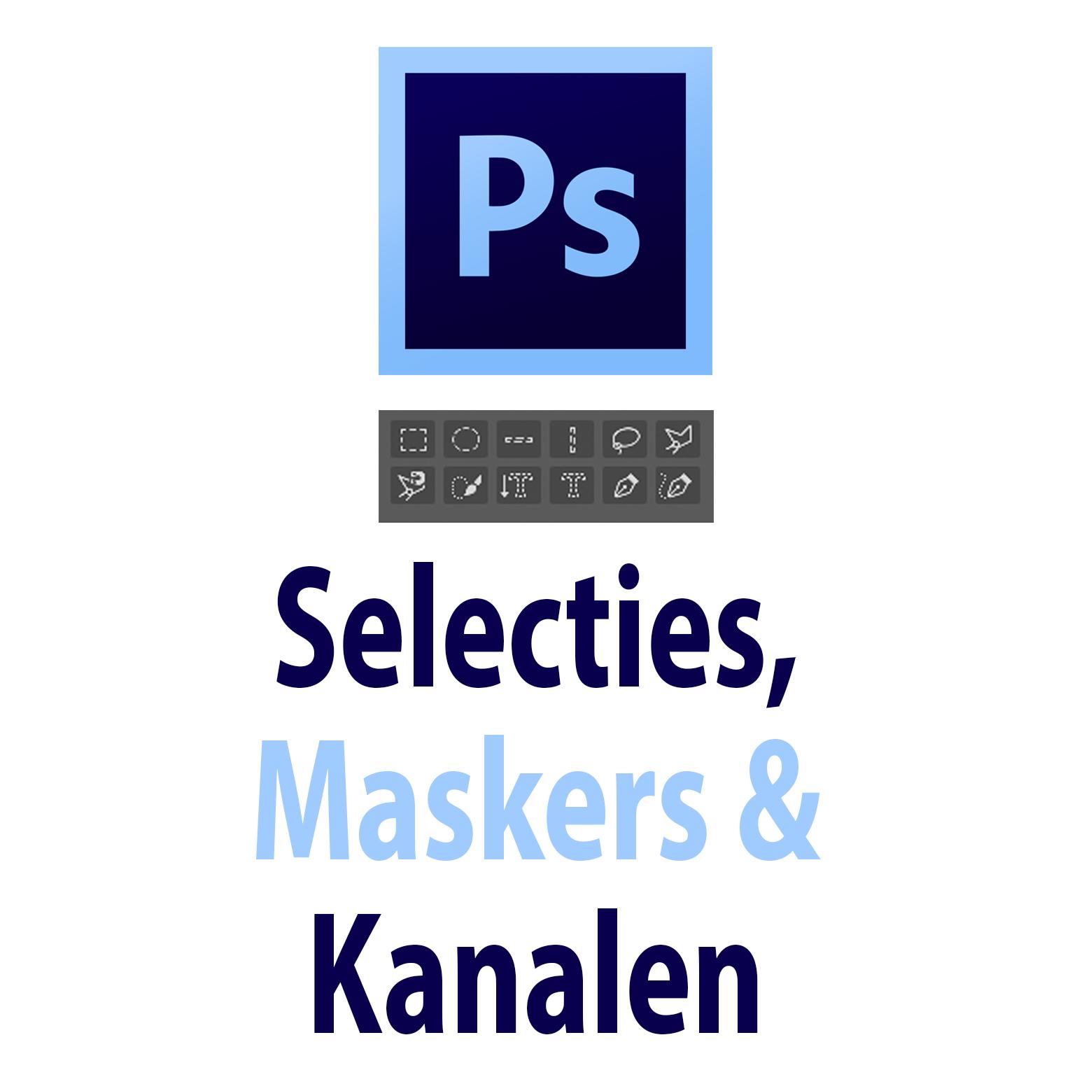 SelectiesMaskersKanalen.jpg