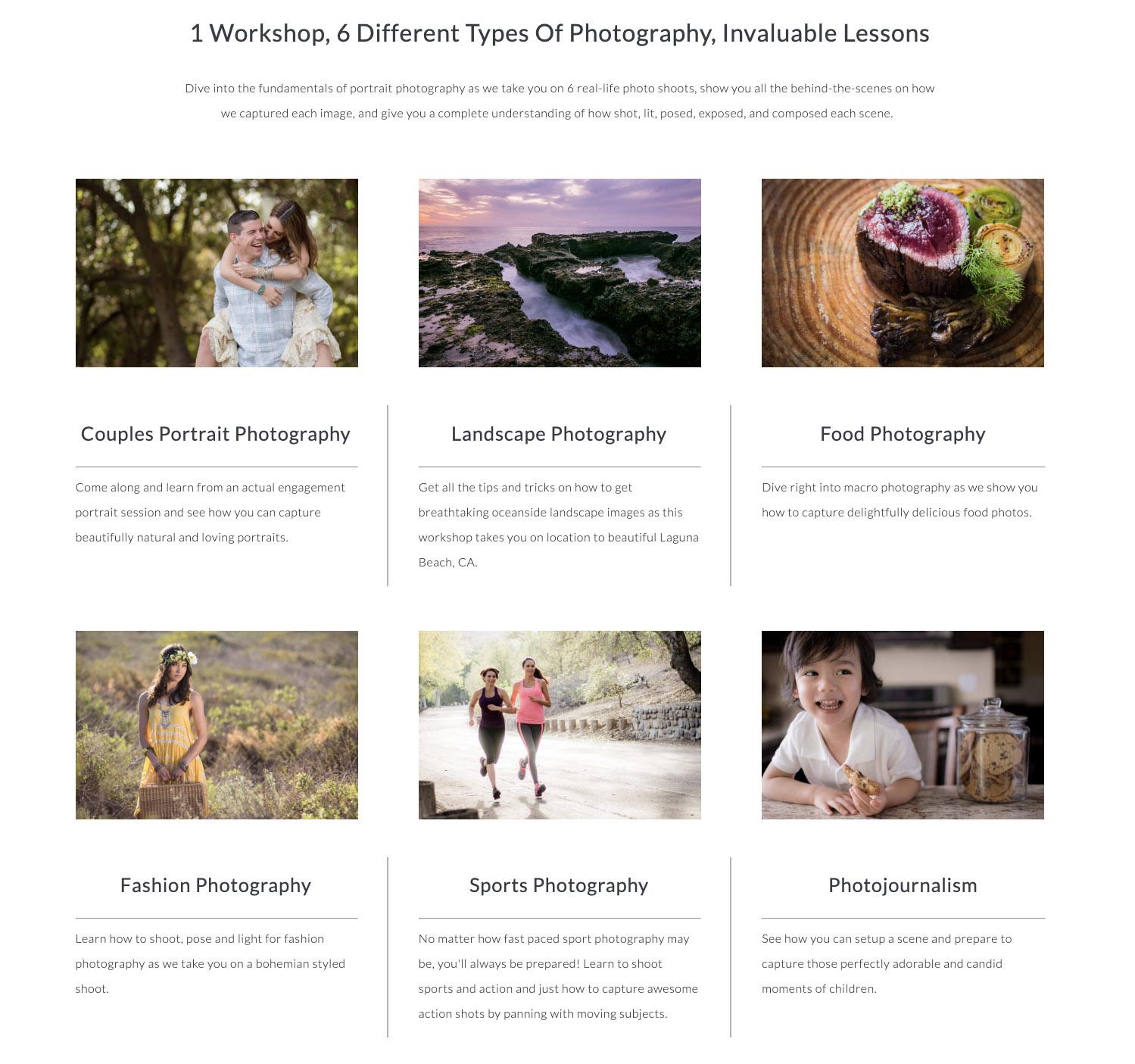 In deze cursus volg je mee bij zes verschillende foto-shoots: een portret van een koppel, landschapsfotografie, food photography, modefotogfrafie, sportfotografie en fotojournalistiek. Uiteraard wordt niet alles in detail behandeld, maar voor 9 € extra krijg je - zeker als beginnend fotograaf - wel flink wat inhoud.