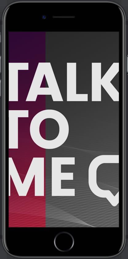 Talk to me! (Hackathon)  Visual design & organizer  → Showcase