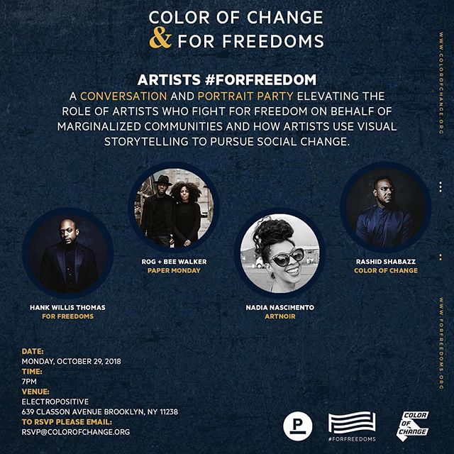 NYC: Ahead of the US midterm elections, join us for Artists #ForFreedom on Monday, October 29th, at @electroposi in Brooklyn featuring @artnoirco Co-Founder @naleisnaps @colorofchange @rkshabazz @hankwillisthomas @forfreedoms and @papermonday as we discuss the role of Artists who fight for freedom. #artnoir #repost ••• RSVP@ColorOfChange.org