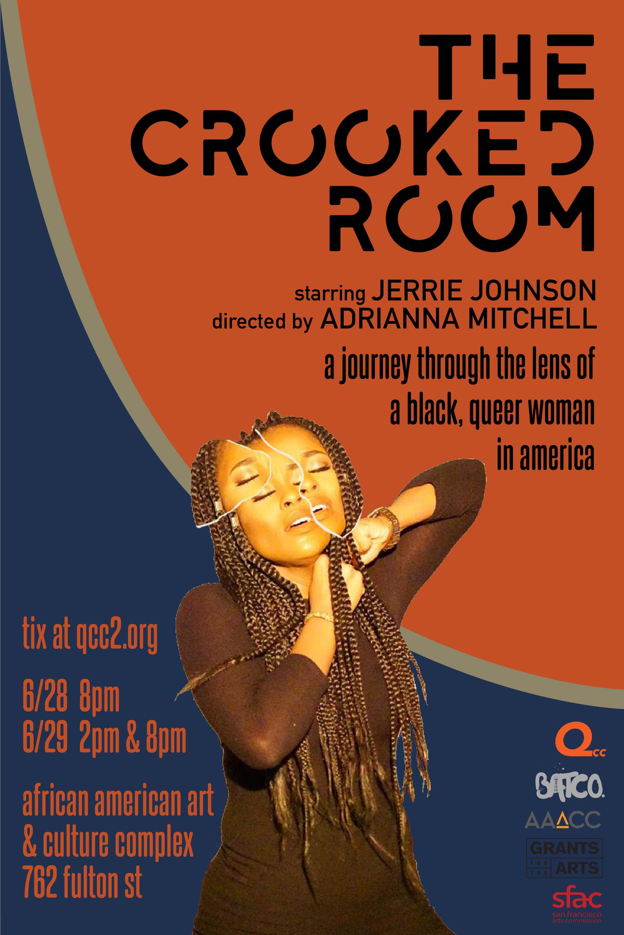 Starring jerrie johnson &Directed by Adrianna Mitchell - QCC + BATCO @ AAACCThe Crooked Room, a collaborative surreal theatrical experience, created by 2 A.C.T. MFA alumni, takes us on the journey of a Queer Black woman fasting alone in a room attempts to take vows of silence but is plagued by the loud thoughts that surface. Brutality at the core of the American Dream and the generational debris that follows comes to a head in The Crooked Room, where
