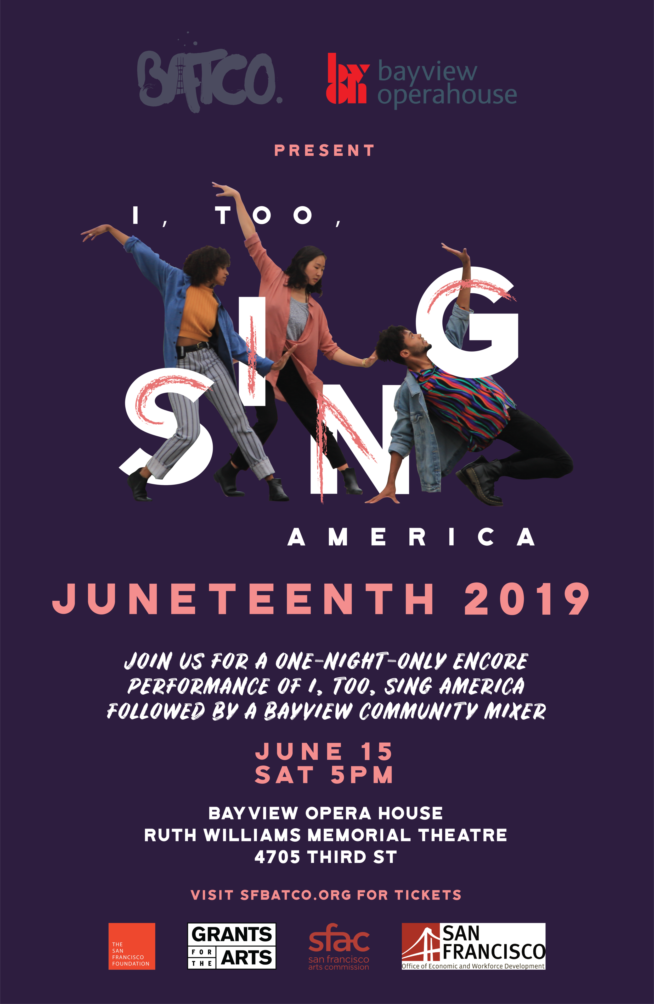 JUNETEENTH 2019 - In celebration of Juneteenth 2019, The Bayview Opera House Ruth Williams Memorial Theatre and the Bay Area Theater Company (BATCO) are producing a one-night-only encore performance of BATCO's I, Too, Sing America. Followed by a Bayview Community Mixer, meet and greet your friends and neighbors.For tickets, head to itsa_bvoh.eventbrite.com