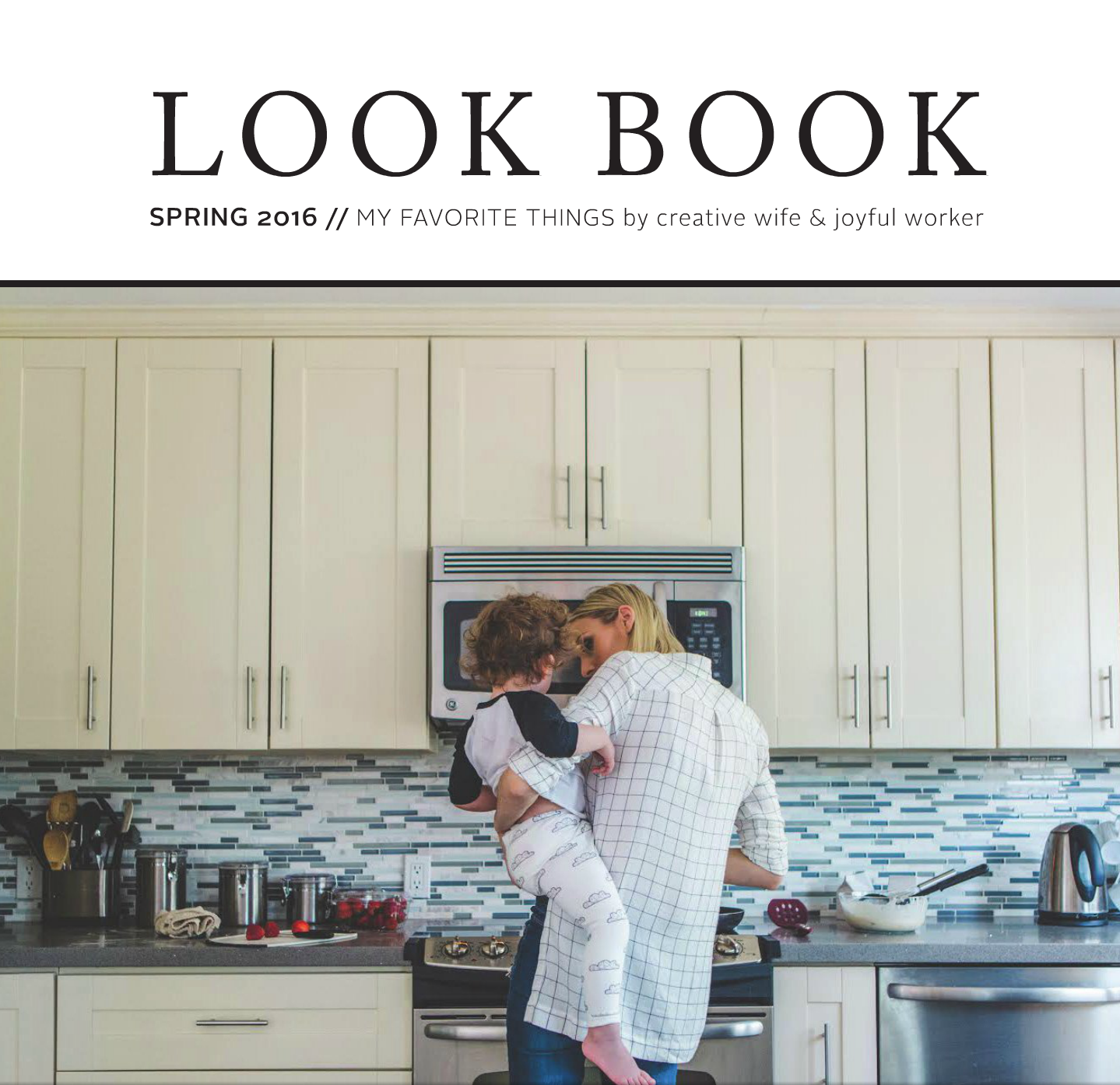 Creative Wife and Joyful Worker Spring Look Book 2016