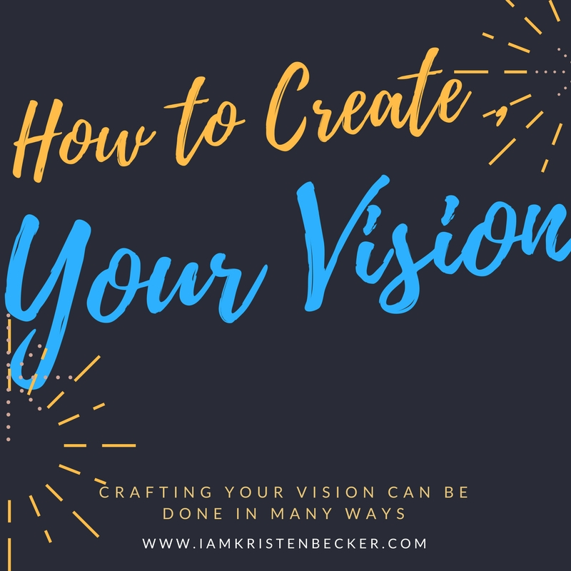 How to Create Your Vision.jpg