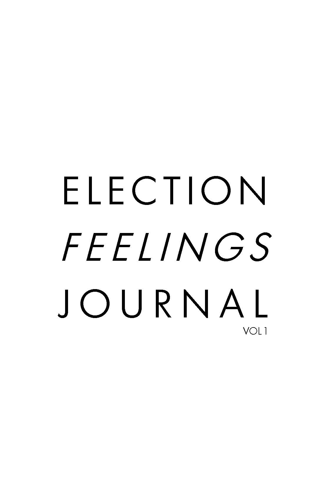 Election Feelings Journal ZIne_Page_01.jpg