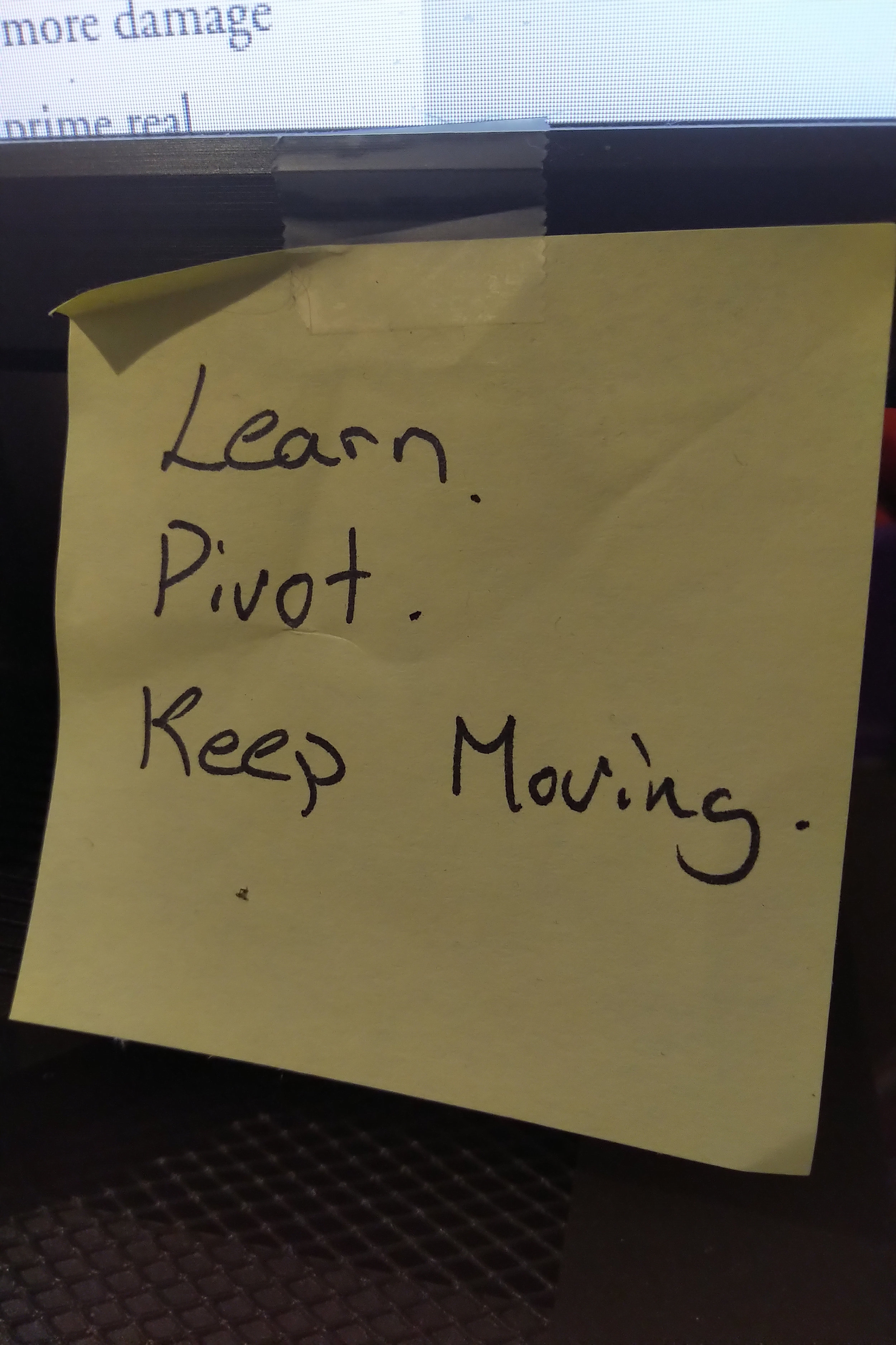 The post-it note that hangs on my monitor.