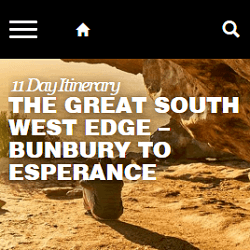 Click to view the 11-day Great South West Edge itinerary, written by our copywriters in Perth.
