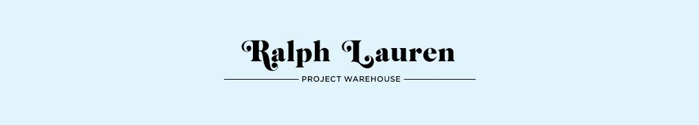Ralph Lauren Project Warehouse.jpg
