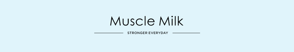 Muscle Milk - Stronger Everyday.jpg