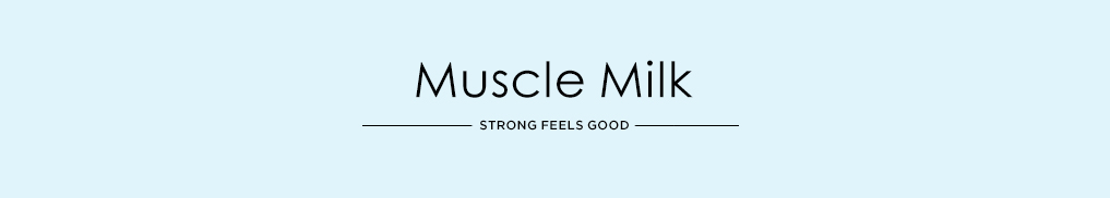 Muscle Milk - Strong Feels Good.jpg