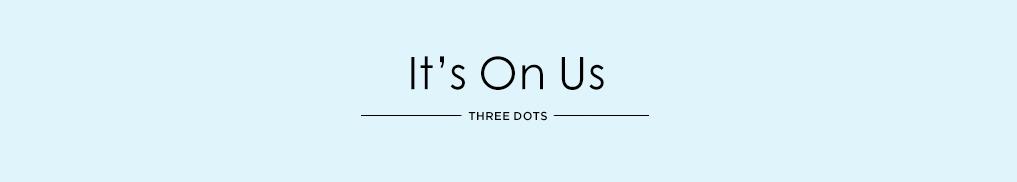 It's On Us - Three Dots.jpg