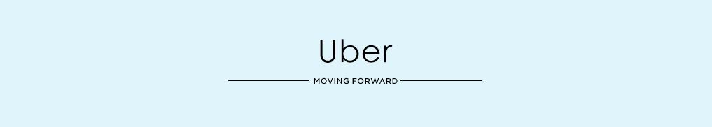Uber - Moving Forward.jpg