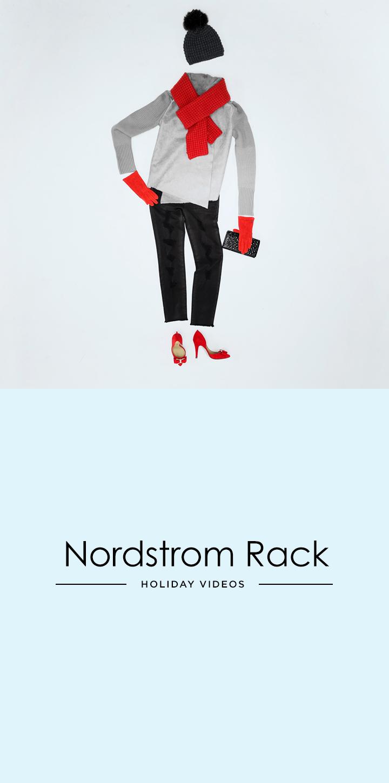 Nordstrom Rack - Holiday Videos.jpg