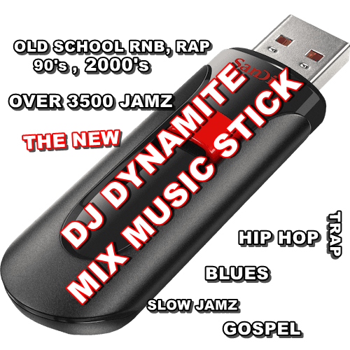 THE NEW DJ DYNAMITE MUSIC MIX STICK , THIS STICK HAS OVER 3500 SONGS ON IT OLD SCHOOL, BLUES , ALL THE PARTY SLIDES, HIP HOP , DIRTY SOUTH , TRAP MUSIC , OLD SCHOOL RAP, MUCH, MUCH MORE, CLEAN AND RADIO VERSIONS.