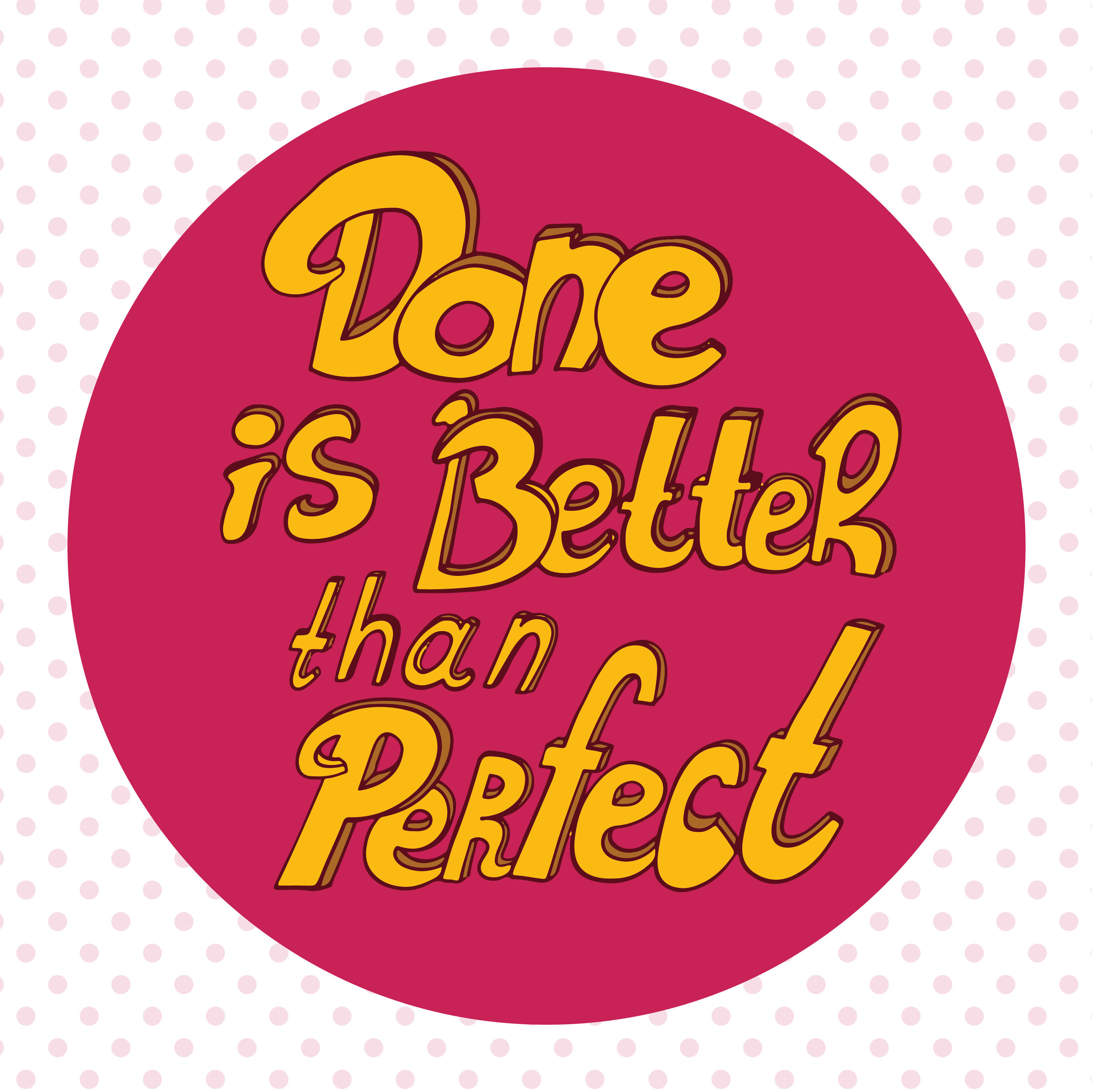 done is better than perfect letteirng.jpg