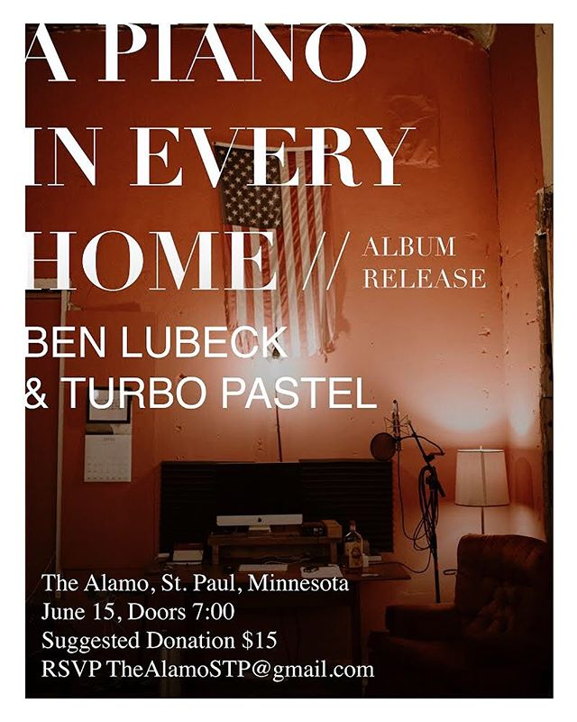 Excited to announce our Album Release show with Ben Lubeck and Turbo Pastel at our studio in St. Paul. We're limiting this intimate event to 50 guests. RSVP at TheAlamoSTP@gmail.com to reserve your seat.