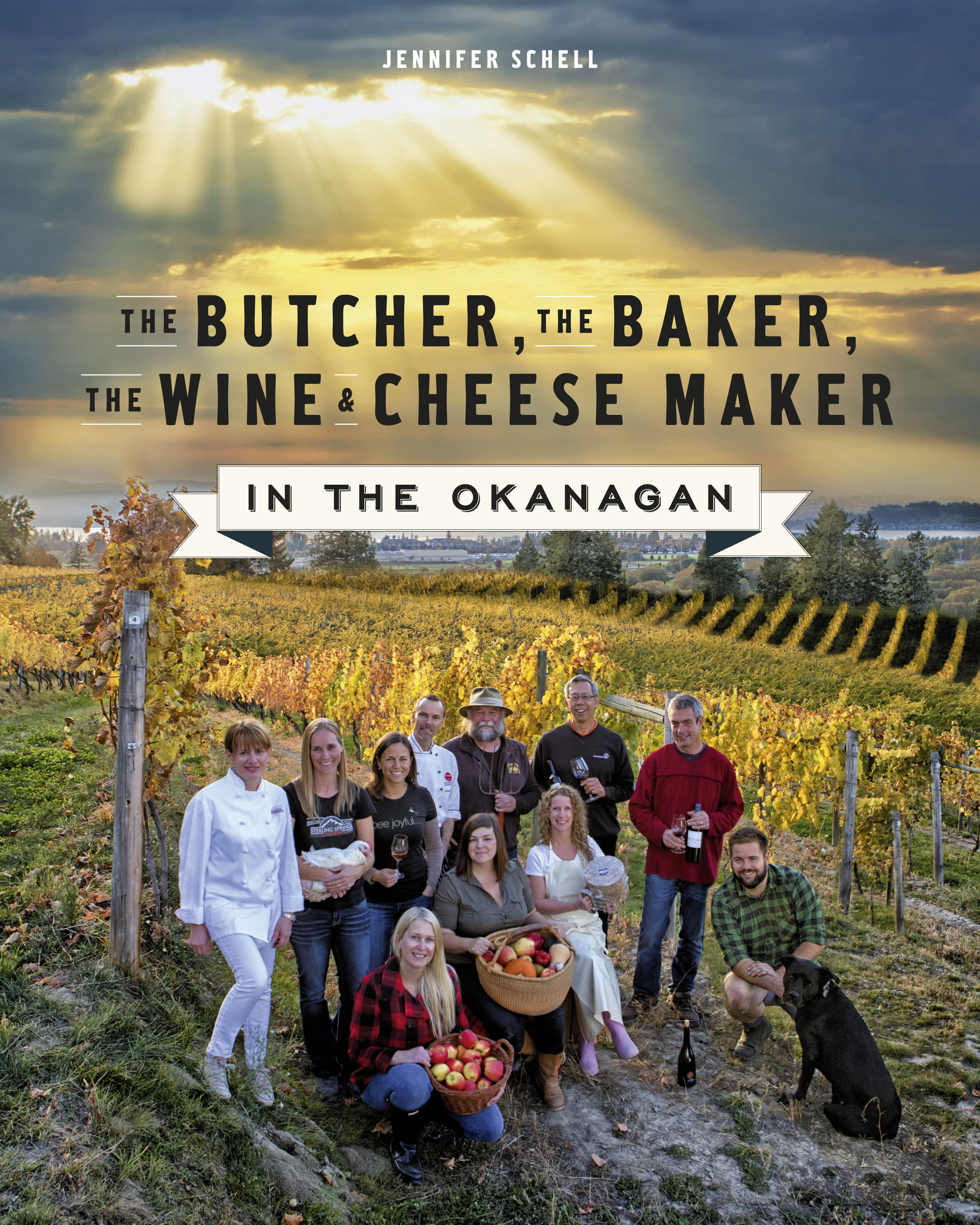 Jennifer Schell's third cookbook and latest cookbook is a new version of her first book featuring the food, drink and farm community in the Okanagan.