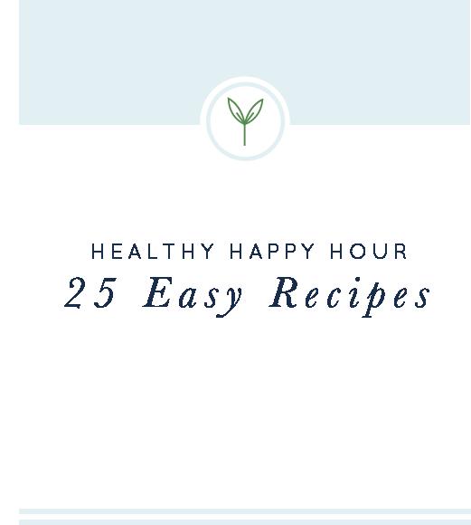 Healthy Happy Hour #healthyhappyhour