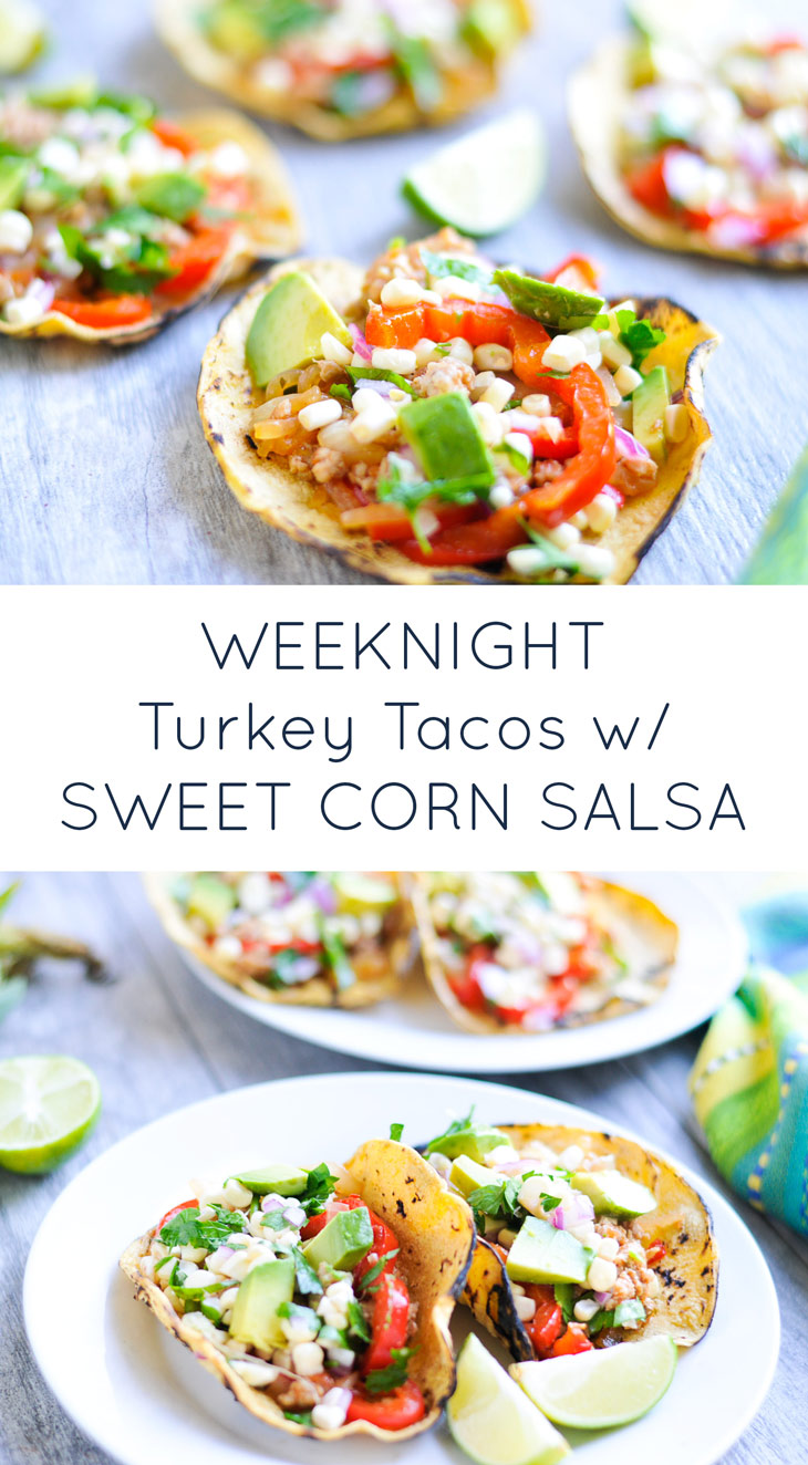 Simple Turkey Tacos with Sweet Corn Salsa. An easy, healthy weeknight recipe that's naturally gluten-free and dairy-free.