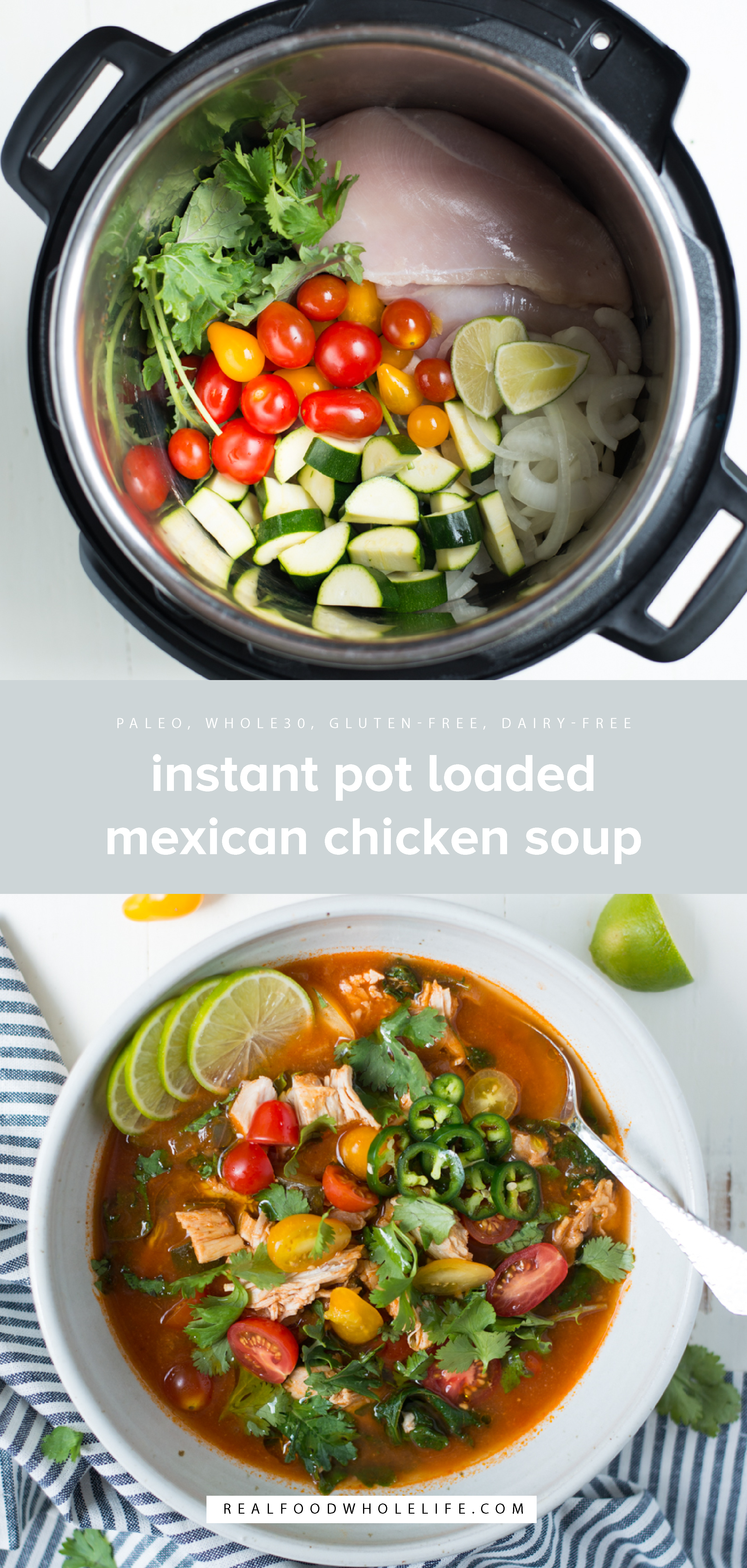 Instant Pot Loaded Mexican Chicken Soup is super fresh and packed with flavor, Instant Pot Loaded Mexican Chicken Soup in a one-pot dinner you'll want to make again and again. A gluten-free, dairy-free, paleo, whole30 recipe.