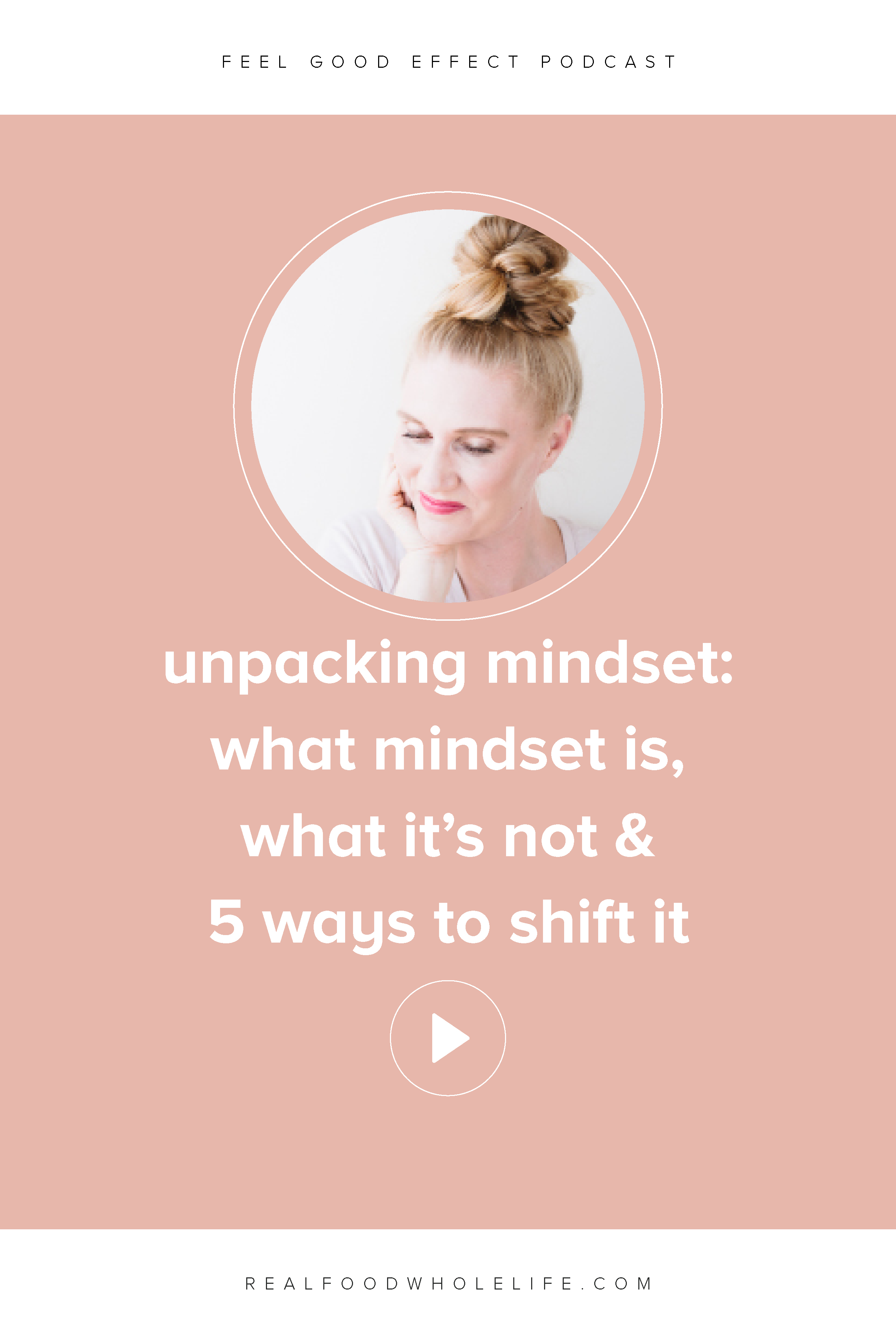 Unpacking Mindset- What Mindset is, What it's Not, and How to Shift it