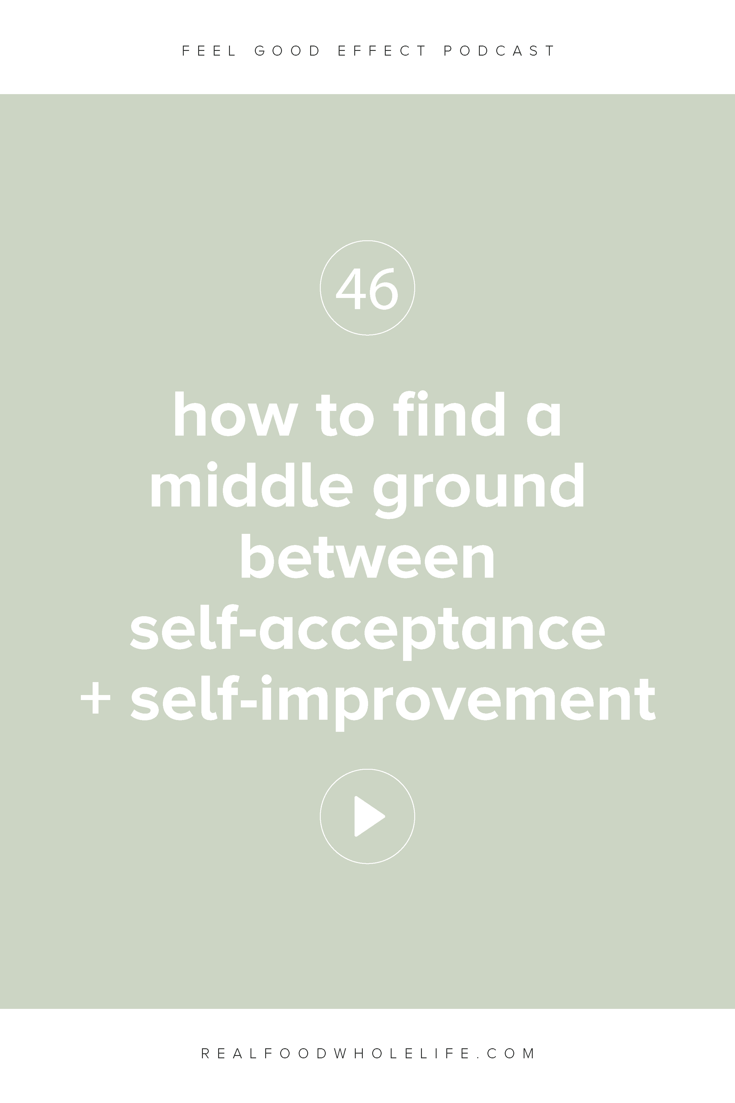 How to Find Middle Ground Between Self-Acceptance and Self-Improvement