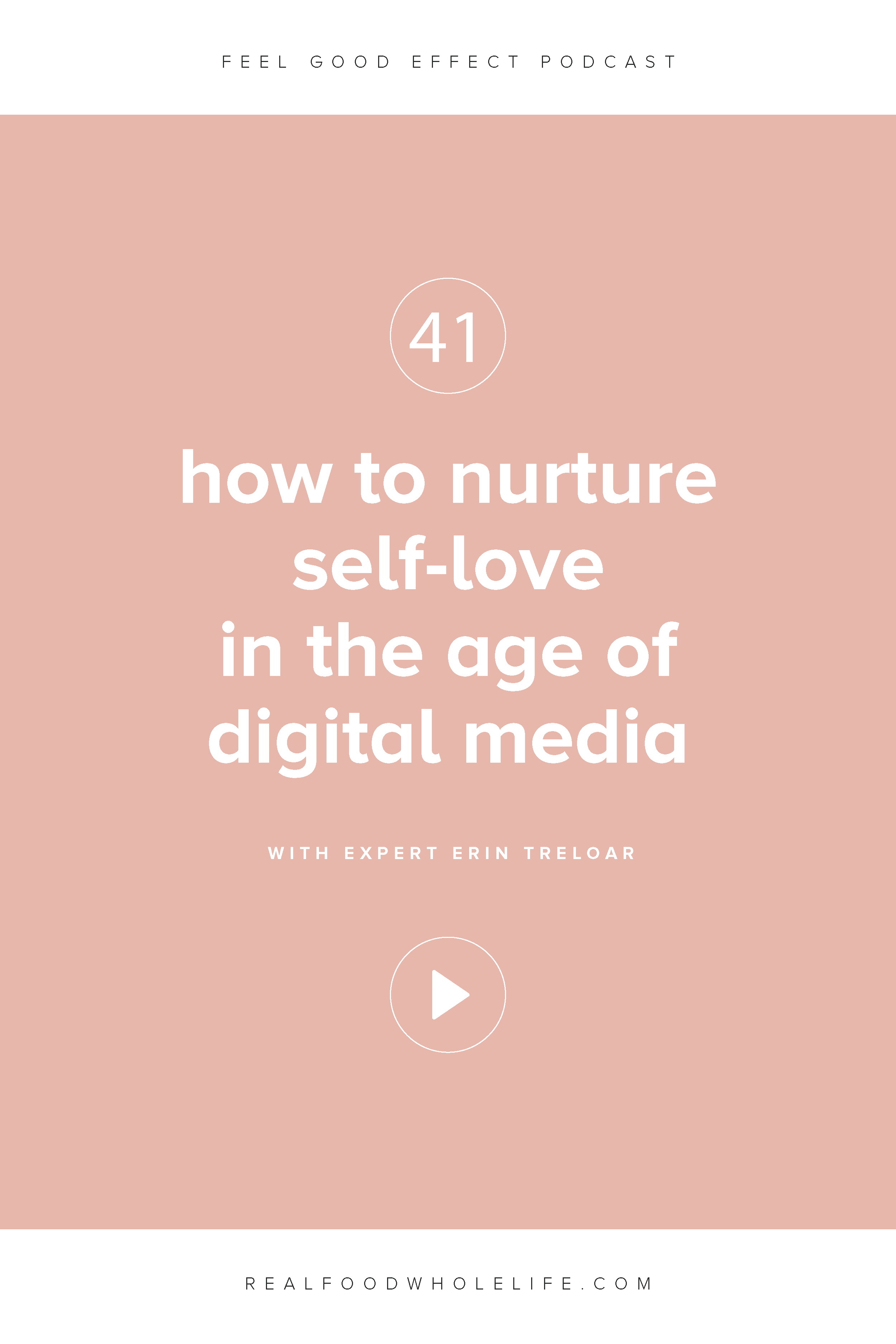 How to Nurture Self-Love in the Age of Digital Media with Erin Treloar, Raw Beauty Talks