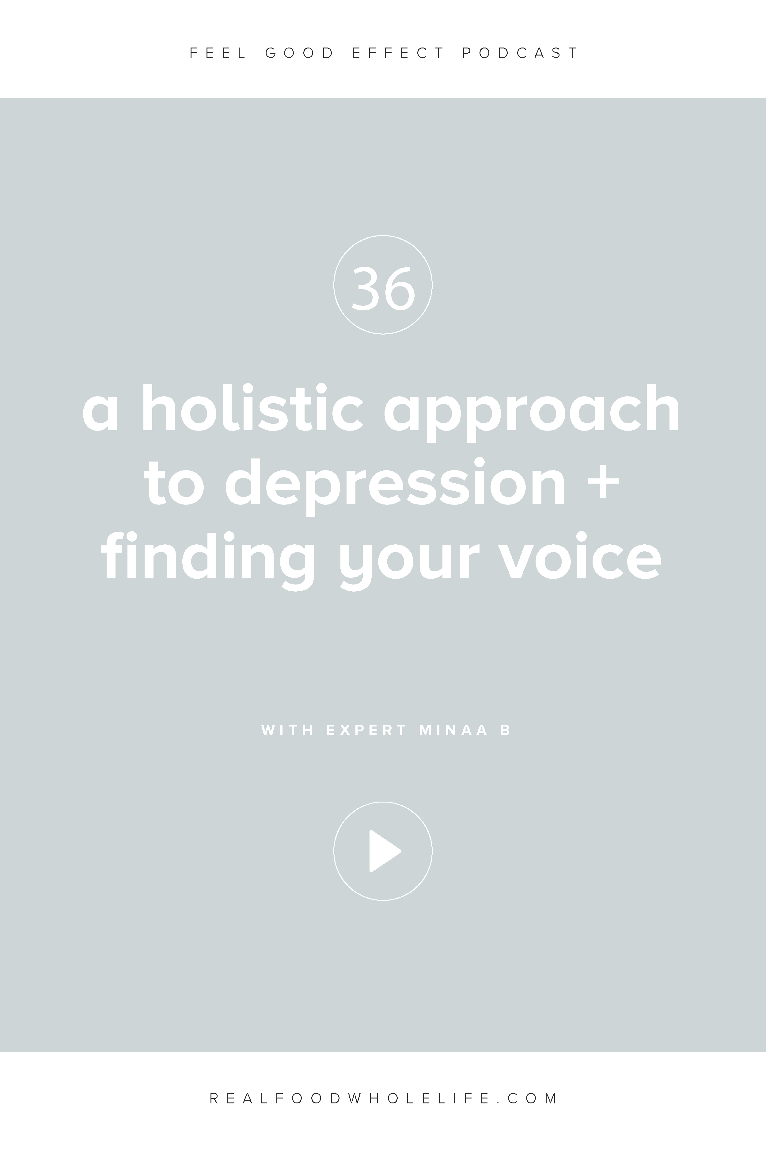 A Holistic Approach to Depression + Finding Your Voice with Minaa B.