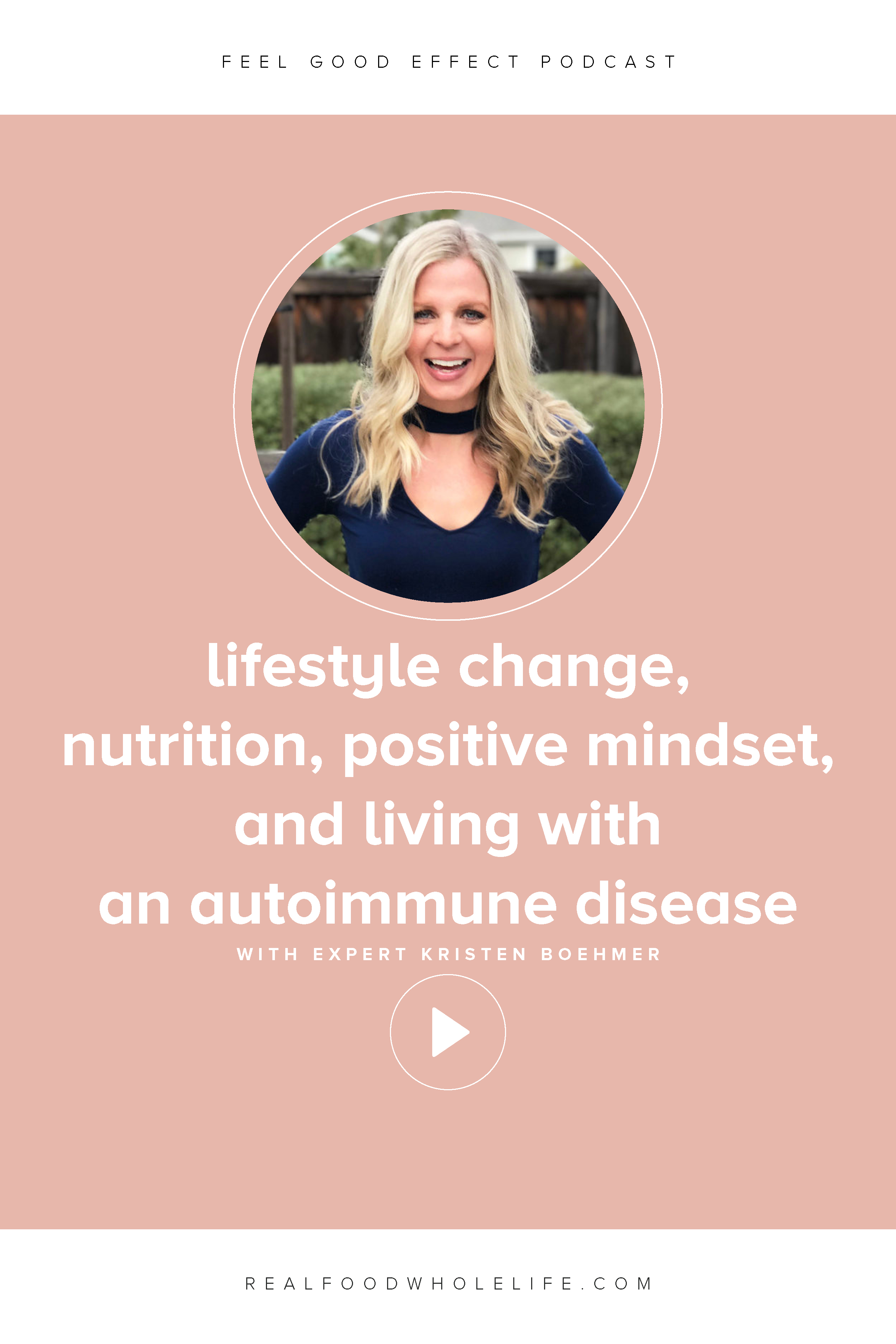 Feel Good Effect Podcast, Kristen Boehmer, Living Loving Paleo