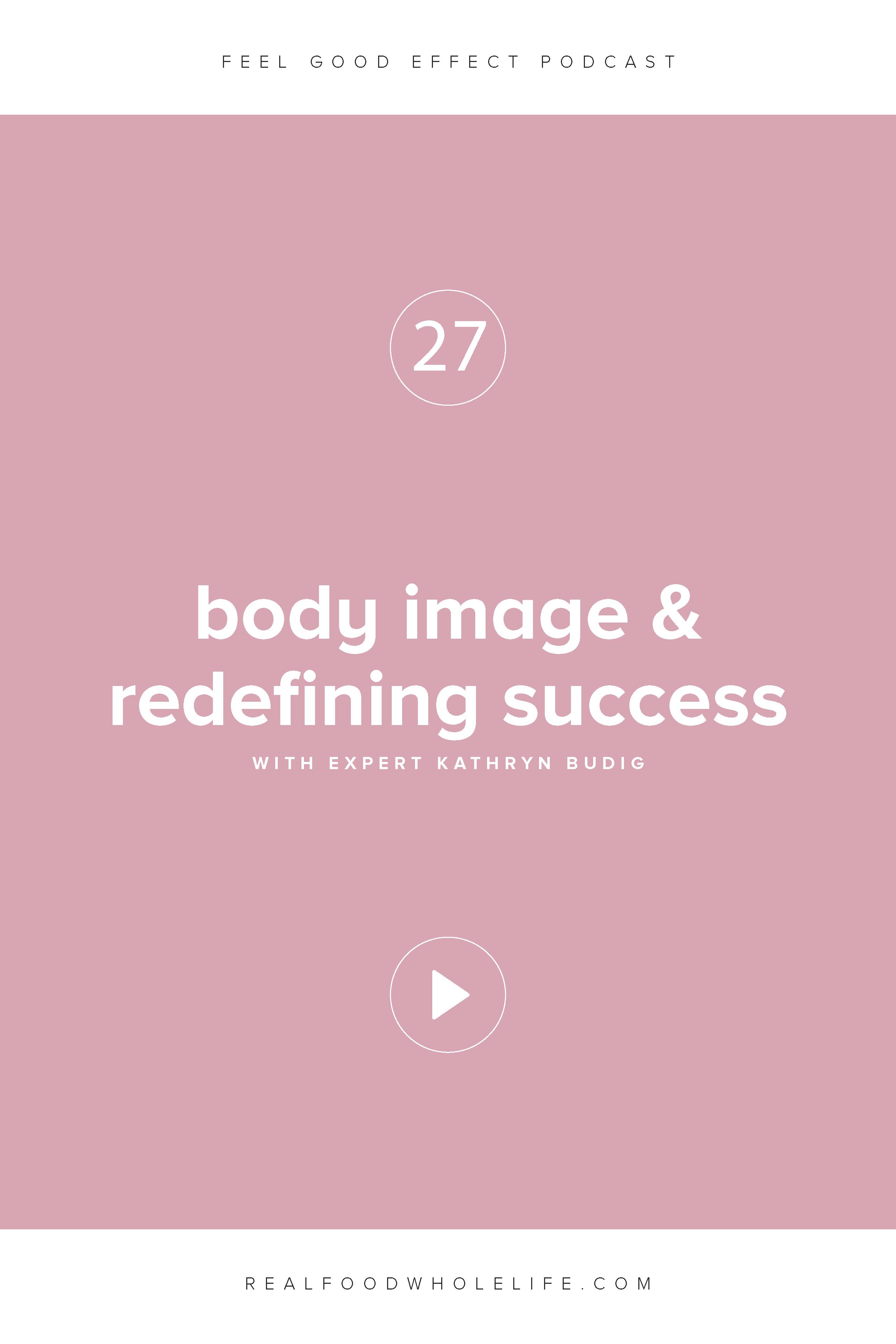 Kathryn Budig on Body Image & Redefining Success