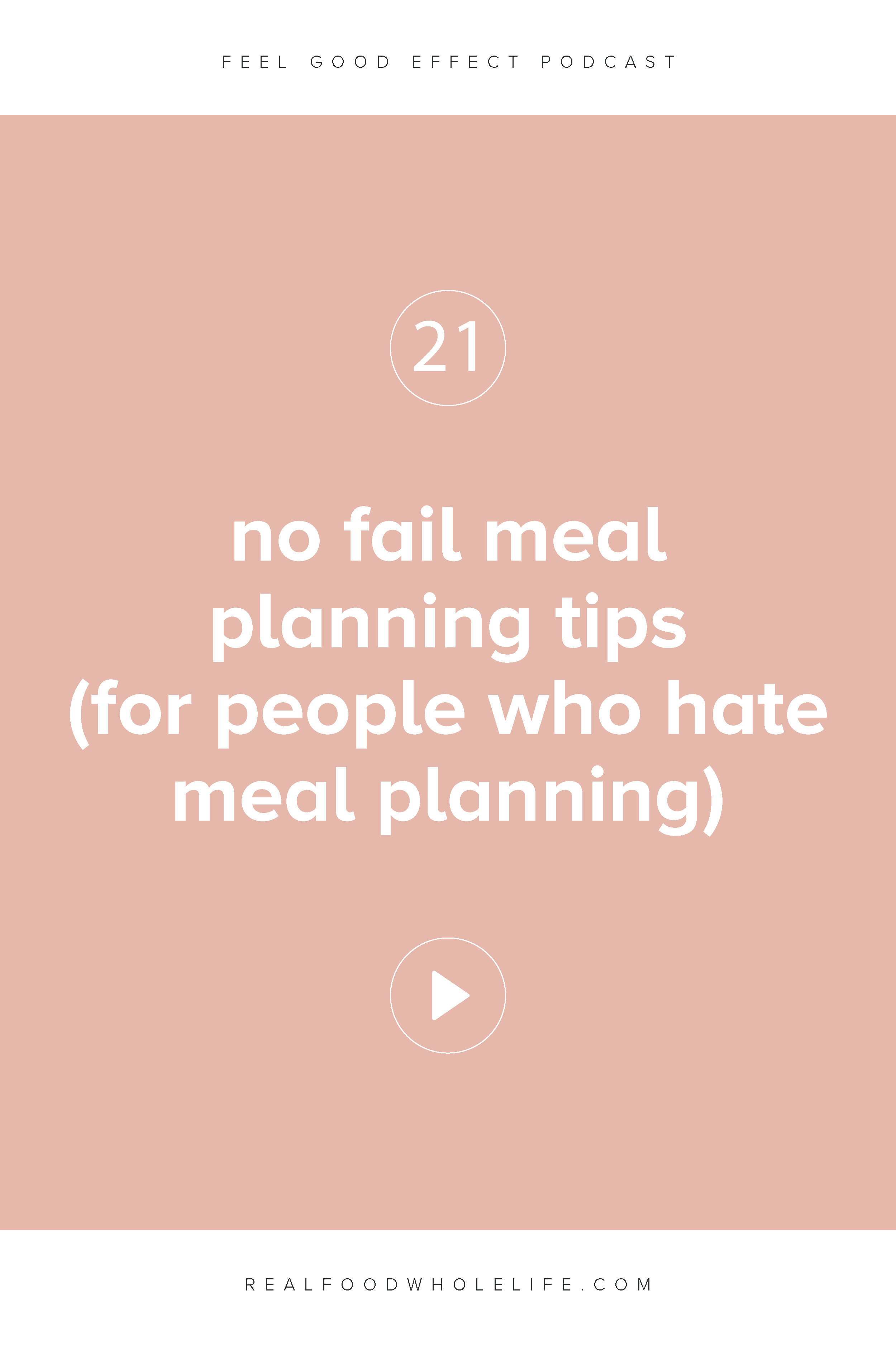 No Fail Meal Planning Tips (for People Who Hate Meal Planning)