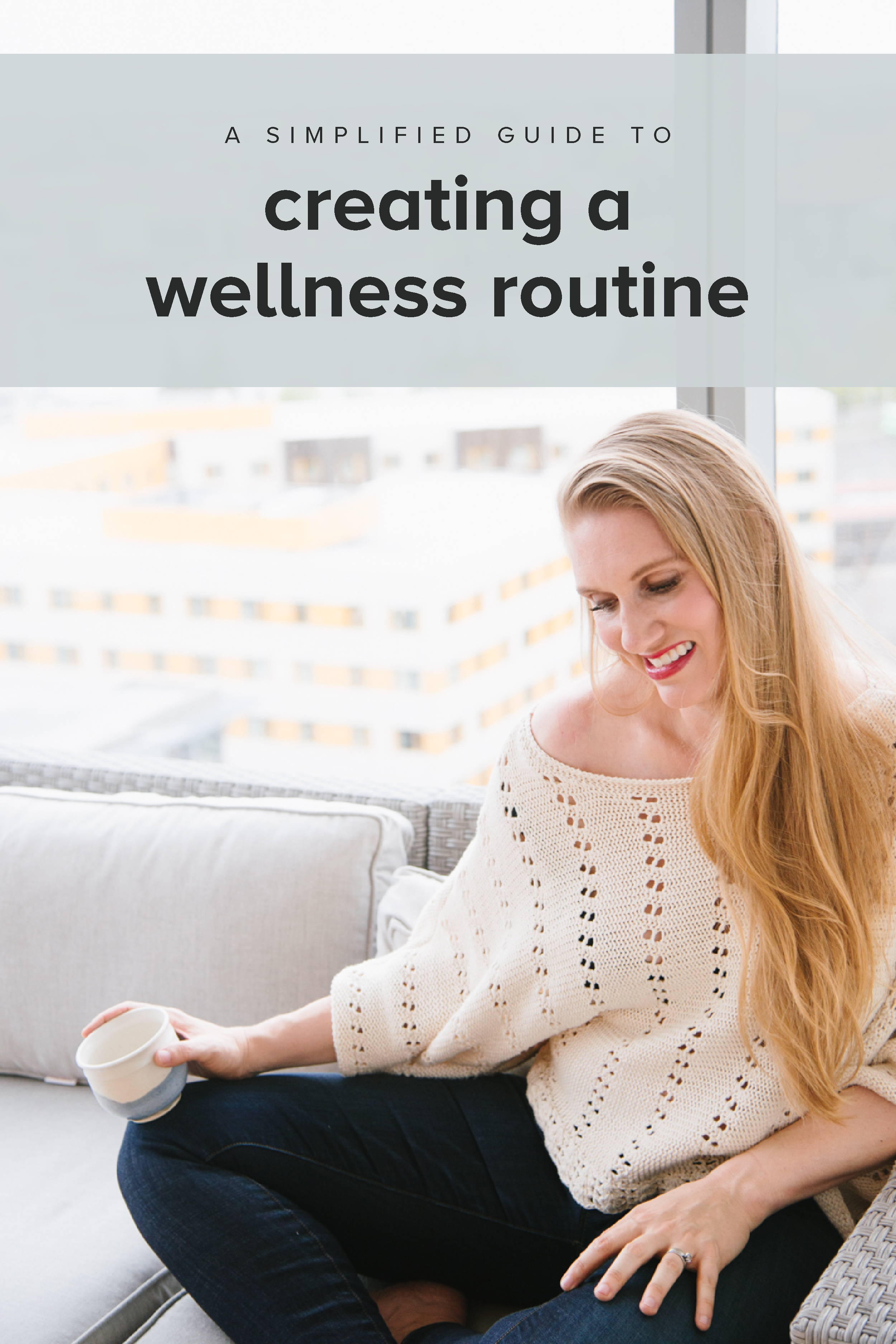 A simplified guide to creating a wellness routine that you can actually stick to. #feelgoodeffect #realfoodwholelife #gentleisthenewperfect #practicegentle #selfcare #selflove #wellness #routine