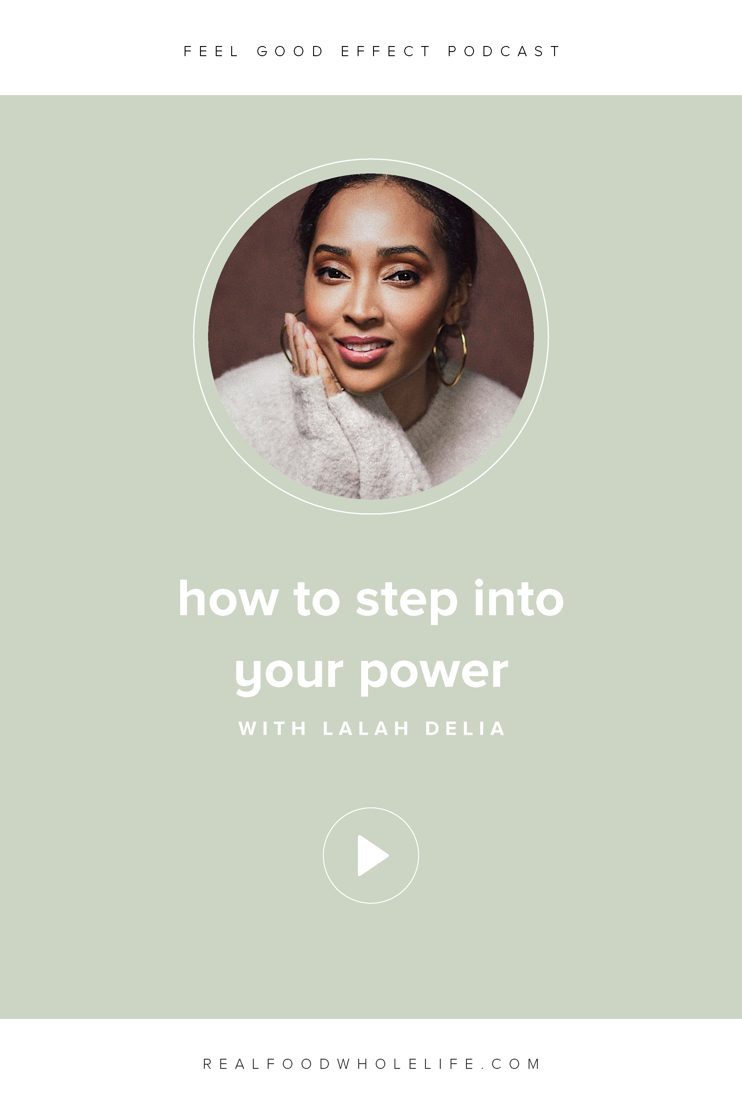 Lalah Delia talks all about how to empower yourself, how to step into your own power, and how to change the relationship with your body using daily, intentional choices. #realfoodwholelife #feelgoodeffect #wellnesspodcast #healthyliving #podcast #surrender #vibratehigherdaily #empower #selflove