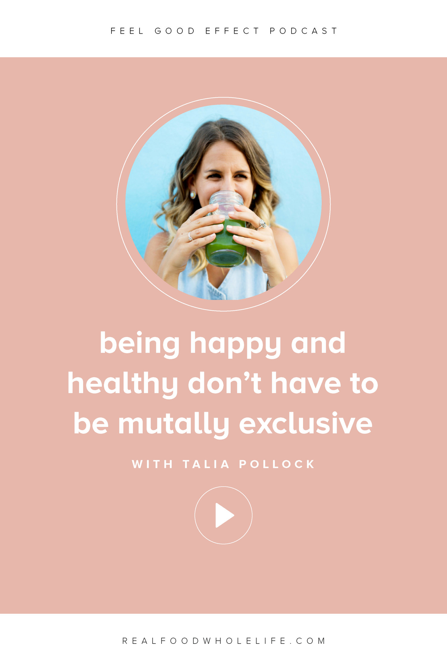 Season 3 — Feel Good Effect Podcast Show Notes — Real Food